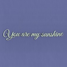 You are my sunshine - 0932 Cardboard
